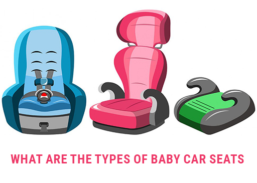 What are the type of baby car seat