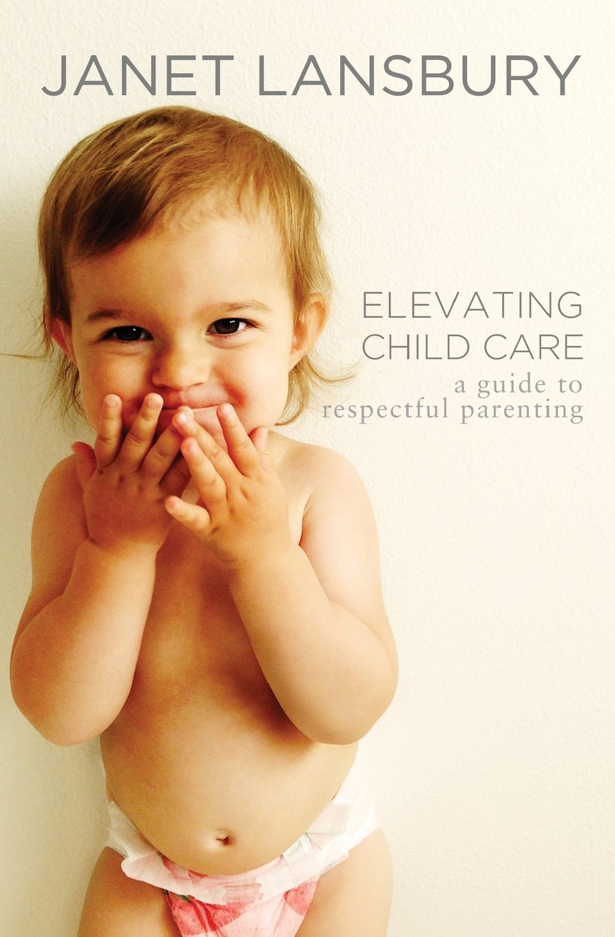 Raising Childcare: A Guide to Respectful Parenting
